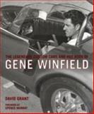 The Legendary Custom Cars and Hot Rods of Gene Winfield, David Grant, 0760327785