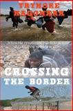 Crossing the Border, Trymore Magomana, 1622097785