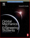 Orbital Mechanics for Engineering Students, Curtis, Howard, 0123747783