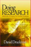 Doing Research : Methods of Inquiry for Conflict Analysis, Daniel Druckman, 0761927786