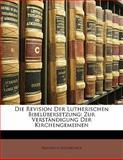 Die Revision der Lutherischen Bibelübersetzung, [Iedrich Düsterdieck, 1141847787
