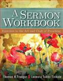 A Sermon Workbook, Thomas H. Troeger and Leonora Tubbs Tisdale, 1426757786