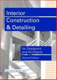 Interior Construction and Detailing for Designers and Architects, Ballast, David K., 1888577789