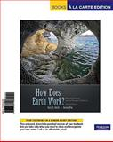 Books a la Carte for How Does Earth Work? Physical Geology and the Process of Science, Smith and Smith, Gary, 0321667786