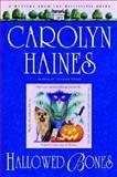 Hallowed Bones, Carolyn Haines, 0385337787