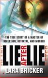 Lie after Lie, Lara Bricker, 0425237788