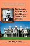 The Domestic Architecture of Detlef Lienau, a Conservative Victorian, Kramer, Ellen Weill, 0741427788