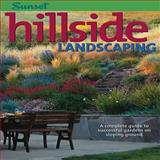 Hillside Landscaping, Hazel White and Sunset Books Staff, 0376037784
