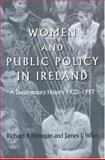 Women and Public Policy in Ireland : A Documentary History, 1922-1997, Richard B. Finnegan, James L. Wiles, 0716527782