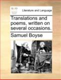 Translations and Poems, Written on Several Occasions, Samuel Boyse, 114076778X