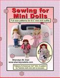 Sewing for Mini Dolls, Sherralyn St. Clair, 1491087781