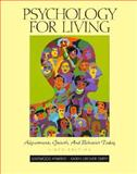 Psychology for Living : Adjustment, Growth, and Behavior Today, Atwater, Eastwood and Duffy, Karen G., 0139587780