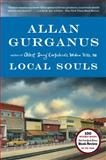 Local Souls, Allan Gurganus, 0871407787