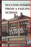 Success Stories from a Failing School, Marilyn Johnston-Parsons, 1593117787