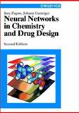 Neural Networks in Chemistry and Drug Design : An Introduction, Zupan, Jure and Gasteiger, Johann, 3527297782