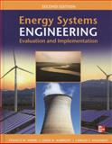 Energy Systems Engineering : Evaluation and Implementation, Vanek, Francis and Albright, Louis, 007178778X