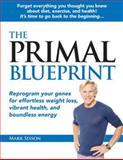 The Primal Blueprint, Mark Sisson, 0982207786