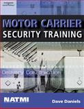 Motor Carrier Security Training, Daniels, Dave, 1418037788