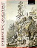 Interpreting Canada's Past : A Pre-Confederation Reader, Bumsted, J. M. and Ducharme, Michel, 0195427793