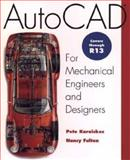 AutoCAD for Mechanical Engineers and Designers, Pete Karaiskos and Nancy Fulton, 0471017795
