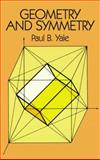 Geometry and Symmetry, Yale, Paul, 0486657795