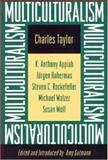 Multiculturalism, Taylor, Charles and Gutmann, Amy, 0691037795