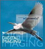 The Complete Guide to Digital Imaging, Joel Lacey, 0823007790