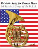 Patriotic Solos for French Horn, Uncle Sam, 1477407790