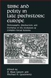 Tribe and Polity in Late Prehistoric Europe : Demography, Production, and Exchange in the Evolution of Complex Social Systems, , 1489907793