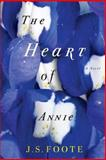 The Heart of Annie, J. Foote, 1499597797