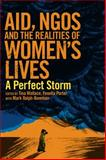 Aid, NGOs and the Realities of Women's Lives, Fenella Porter and Tina Wallace, 1853397792