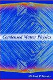 Condensed Matter Physics, Marder, Michael P., 0471177792
