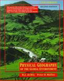 A Physical Geography of the Global Environment : With Earth Magazine Articles, de Blij, H. J., 0471247790