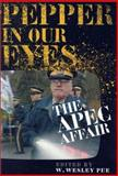 Pepper in Our Eyes : The APEC Affair, , 0774807792