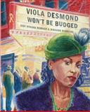 Viola Desmond Won't Be Budged, Jody Nyasha Warner, 0888997795