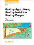 Healthy Agriculture, Healthy Nutrition, Healthy People, , 3805597797