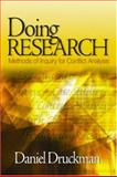 Doing Research : Methods of Inquiry for Conflict Analysis, Druckman, Daniel, 0761927794