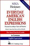NTC's Dictionary of Everyday American English Expressions, Spears, Richard A. and Kleinedler, Steven Racek, 0844257796