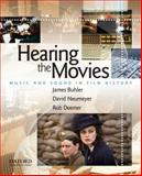 Hearing the Movies : Music and Sound in Film History, Buhler, James and Neumeyer, David, 0195327799