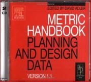 Metric Handbook Version 1.1 : Planning and Design Data, Adler, David, 0750647795