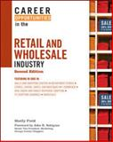 Career Opportunities in the Retail and Wholesale Industry, Second Edition, Field, Shelly, 0816077797