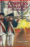 Cowpens Battlefield, Lawrence E. Babits, 0932807798