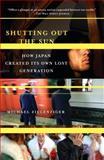 Shutting Out the Sun, Michael Zielenziger, 1400077796