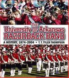 The University of Arkansas Razorback Band, T. T. Tyler Thompson, 1557287791