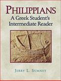 Philippians : A Greek Student's Intermediate Reader, Sumney, Jerry L., 080104779X