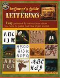 Beginner's Guide to Lettering, Sarah Kathie Rueger, 1574867792