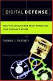 Digital Defense, Thomas J. Parenty, 1578517796