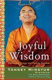 Joyful Wisdom, Eric Swanson and Yongey Mingyur Rinpoche, 0307407799