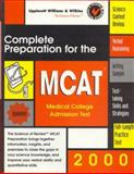 Complete Preparation for the MCAT, 2000 : Medical College Admission Test, Williams & Wilkins Review, 0683307797