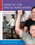 Exercise for Special Populations, Williamson, Peggie, 0781797799